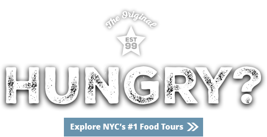 The First. The Best. NYC's top-rated Food Tour Since 1999